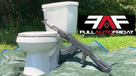 Full Auto Friday! AK-47 vs Toilet ??