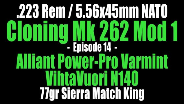.223 Rem – 77gr Sierra Match King with Varmint and N140