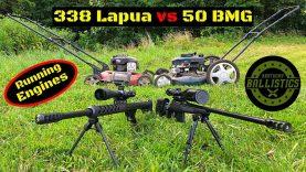 338 Lapua vs 50 BMG vs Running Engines