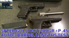 .45 Auto Speer Gold Got 200gr +P 3 Barrel Lengths Test