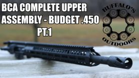 .450 Bushmaster Complete Upper Assembly by Bear Creek Arsenal – Part 1