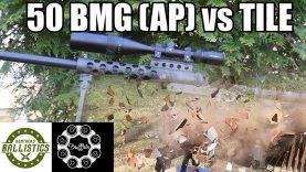 50 BMG Armor Piercing vs Ceramic Tile