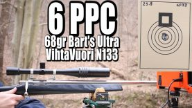 6 PPC – First test with 68gr Bart's Ultra and N133