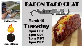 Bacon Taco Assemble Together! Live chat announcement.