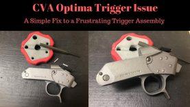 CVA Optima Trigger Assembly ISSUES, a simple fix!
