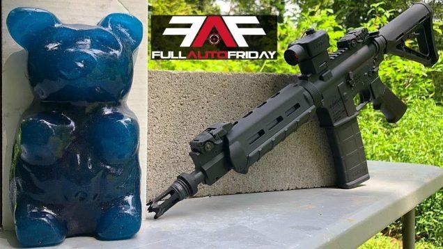 Full Auto Friday! AR-15 vs Giant Gummy Bear!
