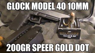 Glock 40 10mm 200gr Speer Gold Dot Review