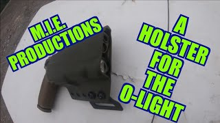 Holster for the O-Light M.I.E. Productions Holters