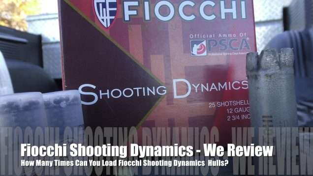 How Many Times Can You Load Fiocchi Shooting Dynamics Hulls? – We Review