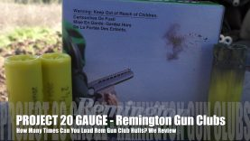 How Many Times Can You Load Remington Gun Club – PROJECT 20 GAUGE EDITION!