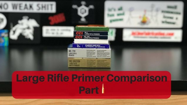 Large Rifle Primer Comparison Part I