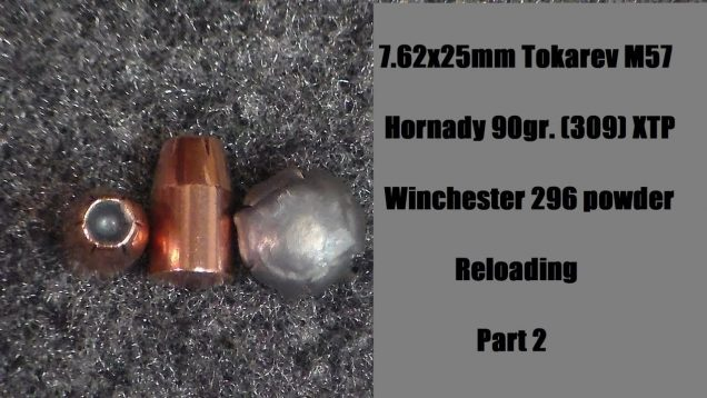 Reloading 7.62X25mm Tokarev with 90gr. Hornady XTP and W296 part 2