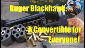 Ruger Blackhawk – .357 9mm Convertible Review and Shoot