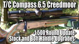 T/C Compass 6.5 Creedmoor ~1500 Round Update