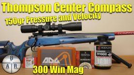 Thompson Center Compass – 300 Win Mag – Hornady 150 gr SP  with Hodgdon H1000