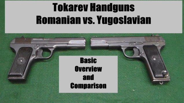 Tokarev Handguns – Romanian vs. Yugoslavian