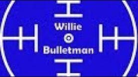 Video for Willie Bulletman