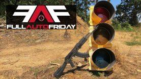 Full Auto Friday! AK-47 vs Traffic Light! ?