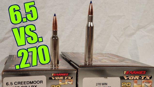 6.5 Creedmoor vs .270 Winchester Part 1 With Chuke's Outdoor Adventures Barnes LRX