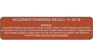 ACCURATE POWDERS RECALL NOTICE ??