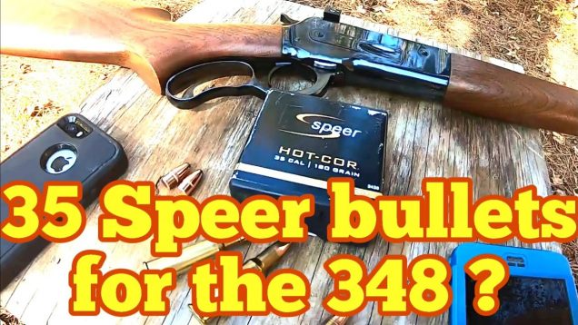 Part one Using cheap 35 caliber Speer 180 grain bullets in the 348 Winchester
