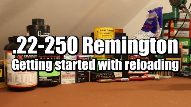 .22-250 Remington – Getting started with reloading