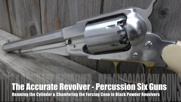 The Accurate Revolver – Percussion Guns