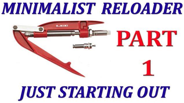 MINIMALIST-RELOADING-PT-1-copy.jpg