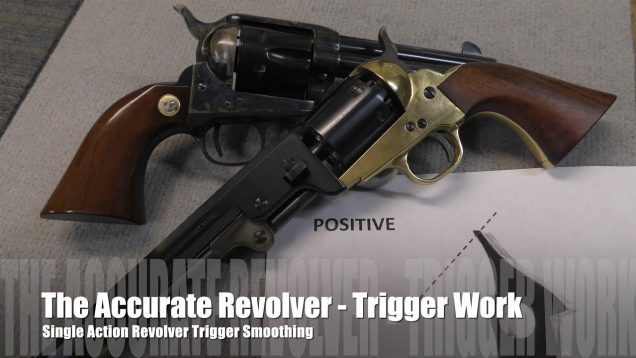 The Accurate Revolver – The Single Action Trigger