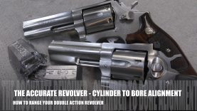 The Accurate Revolver – Range Your Smith & Wesson | Ruger