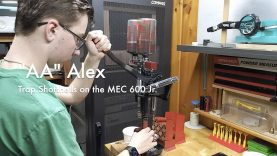 "WCChapin | ""AA"" Alex – Trap Shotshells on the MEC 600 JR"