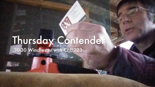 WCChapin | Thursday Contender – .30-30 Winchester with CFE 223