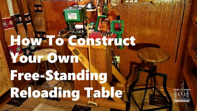 How To Construct Your Own Free Standing Reloading Table