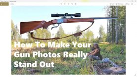 How To Make Your Gun Photos Really Stand Out!