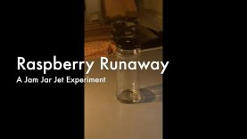 WCChapin | Raspberry Runaway – A Jam Jar Jet Experiment