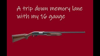 A Trip Down Memory Lane With My 16 Gauge