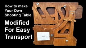 How To Make Your Own Shooting Table – Modified for Easy Transport