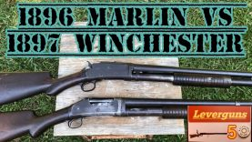1896 Marlin versus the 1897 Winchester, in this video the Winchester has the unfair advantage