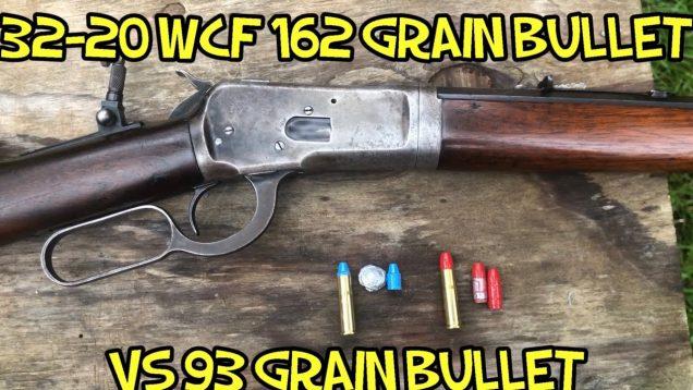 32-20 WCF 162 grain bullets versus 93 grain in a 1892 Winchester