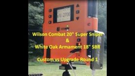 5.56 pt2 – Wilson Combat SS &  White Oak Armament SPR Barreled Rifles – Custom vs Upgrade Round 1