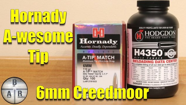 Hornady A-TIP 110gr – 6 mm Creedmoor – Finding a Match Grade Load