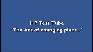 HP Test Tube  Plan C   'Done Deal'