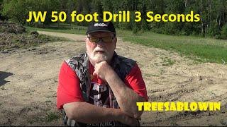 JW 50 Foot Drill 3 Seconds