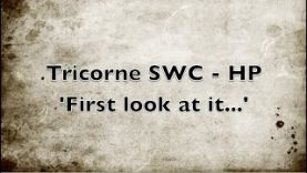 Tricorne SWC  First Look