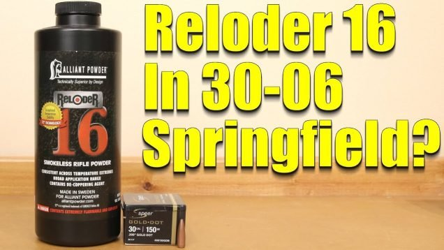 30-06 Springfield – Alliant Reloder 16 with the 150 Speer Gold Dot