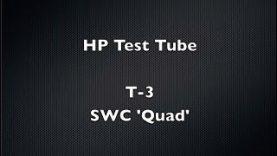 HP Test Tube   T3   SWC 'Quad'