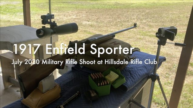 WCChapin | 1917 Enfield Sporter – July 2020 Military Rifle Shoot at Hillsdale Rifle Club