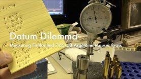 WCChapin | Datum Dilemma – Measuring Fireformed 7.65×53 Argentine Mauser Brass