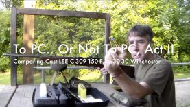 WCChapin | To PC or Not to PC, Act 2 – LEE C309-150-F in .30-30 Winchester