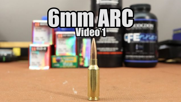 6mm ARC – Getting started with reloading